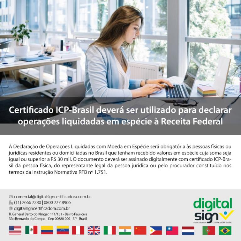 Certificado ICP-Brasil deverá ser utilizado para declarar operações liquidadas em espécie à Receita Federal